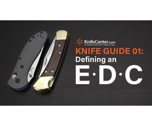 The Knife Guide 1<br />Defining an EDC