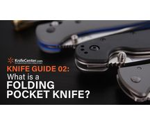 The Knife Guide 2<br />What is a Folding Pocket Knife