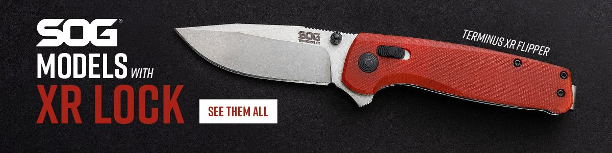 Shop for SOG Knives Featuring the XR Locking Mechanism