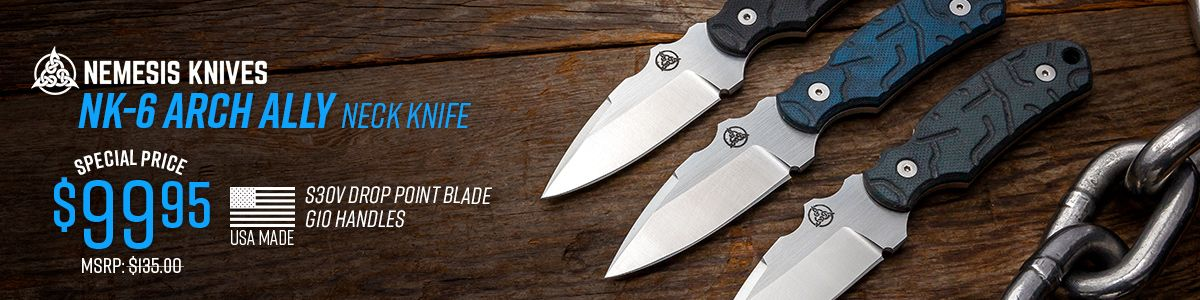 Shop for Nemesis Knive Arch Ally Neck Knives