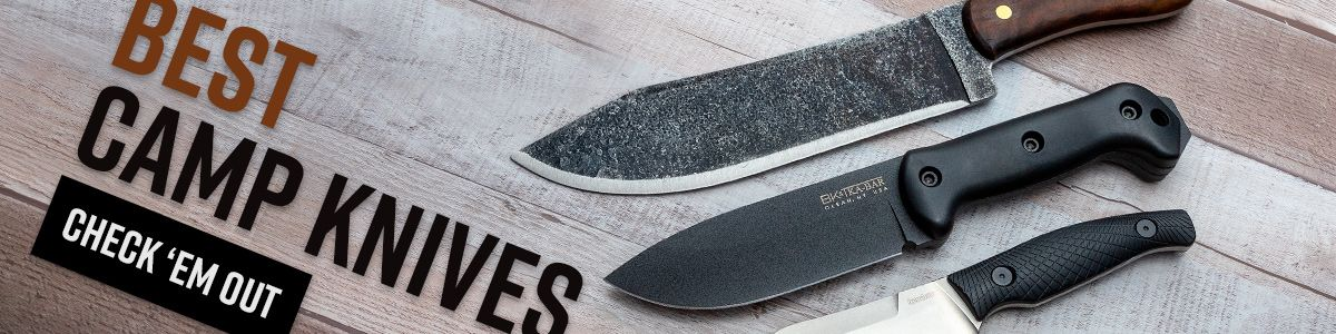 Shop for the Best Camp Knives!