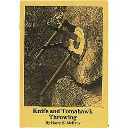 Knife and Tomahawk Throwing by Harry K. McEvoy, 28 pages