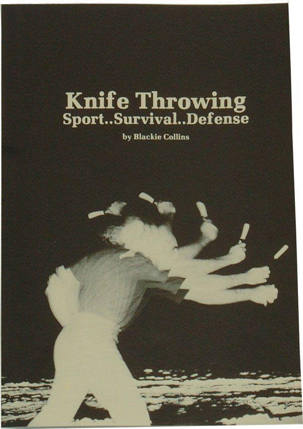 Knife Throwing Book by Blackie Collins, Paperback