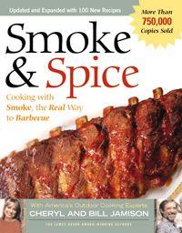 Smoke & Spice by Cheryl and Bill Jamison